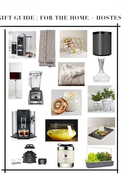 Gift Guide For The Home + Hostess